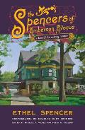 The Spencers of Amberson Avenue: A Turn-Of-The-Century Memoir