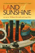 Land of Sunshine: An Environmental History of Metropolitan Los Angeles