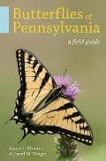 Butterflies of Pennsylvania: A Field Guide