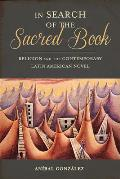 In Search of the Sacred Book: Religion and the Contemporary Latin American Novel