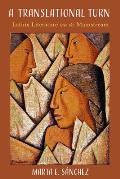Translational Turn Latinx Literature into the Mainstream