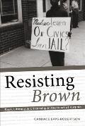 Resisting Brown
