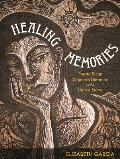Healing Memories Puerto Rican Womens Literature in the United States