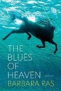 The Blues of Heaven: Poems