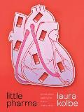 Little Pharma: Poems