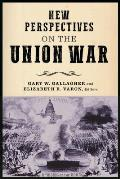 New Perspectives on the Union War