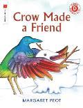 Crow Made a Friend