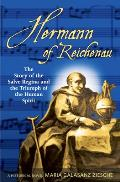 Hermann of Reichenau: The Story of the Salve Regina and the Triumph of the Human Spirit