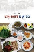Eating Korean in America: Gastronomic Ethnography of Authenticity