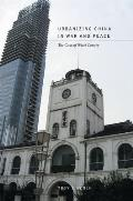 Urbanizing China in War and Peace: The Case of Wuxi County
