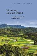 Thinking Like an Island: Navigating a Sustainable Future in Hawai'i