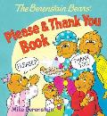 Berenstain Bears Please & Thank You Book