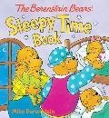 Berenstain Bears Sleepy Time Book