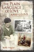 The Plain Language of Love and Loss: A Quaker Memoir