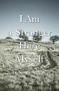 River Teeth Literary Nonfiction Prize||||I Am a Stranger Here Myself