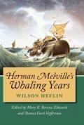 Herman Melville's Whaling Years