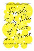 People Only Die of Love in Movies