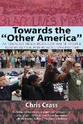 Towards the Other America: Anti-Racist Resources for White People Taking Action for Black Lives Matter