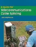 Guide for Telecommunications Cable Splicing