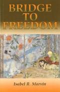 Bridge to Freedom (Revised)