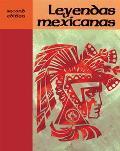 Leyendas Mexicanas 2nd Edition