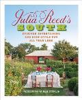 Julia Reeds South Spirited Entertaining & High Style Fun All Year Long