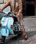Italian Gentleman The Master Tailors of Italian Mens Fashion