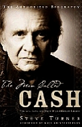 Man Called Cash The Life Love & Faith of an American Legend