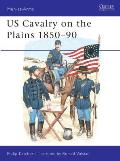 US Cavalry on the Plains 1850–90
