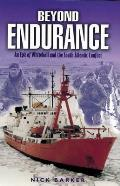 Beyond Endurance: An Epic of Whitehall and the South Atlantic Conflict