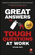 Great Answers to Tough Questions at Work