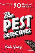 Pest Detectives The Definitive Guide to Rentokil