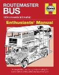 Routemaster Bus Manual 1954 onwards all marks An insight into maintaining & operating the iconic vehicle of the British transport network