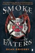 Smoke Eaters Book 1