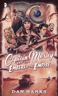 Captain Moxley & the Embers of the Empire