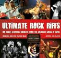 Ultimate Rock Riffs 100 Heart Stopping Opening Riffs from the Greatest Songs of Rock