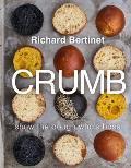 Crumb Bake Brilliant Bread