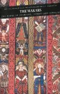 The Makars: The Poems of Henryson, Dunbar and Douglas