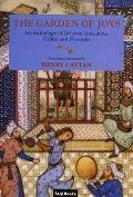 Garden Of Joys An Anthology Of Orienta