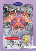 Helping Children with Fear: A Guidebook