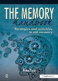 The Memory Handbook: Strategies and Activities to Aid Memory