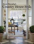Nora Murphy's Country House Style: Making Your House a Country Home