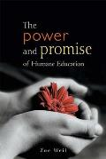 Power & Promise Of Humane Education