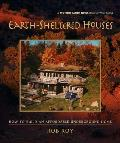 Earth Sheltered Houses How to Build an Affordable Underground Home