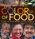 Color of Food Stories of Race Resilience & Farming