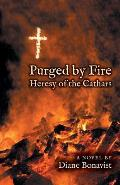 Purged by Fire: Heresy of the Cathars