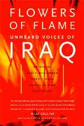 Flowers of Flame: Unheard Voices of Iraq