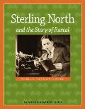 Sterling North & the Story of Rascal