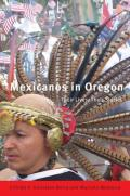 Mexicanos in Oregon Their Stories Their Lives