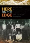 Here on the Edge How a Small Group of World War II Conscientious Objectors Took Art & Peace from the Margins to the Mainstream